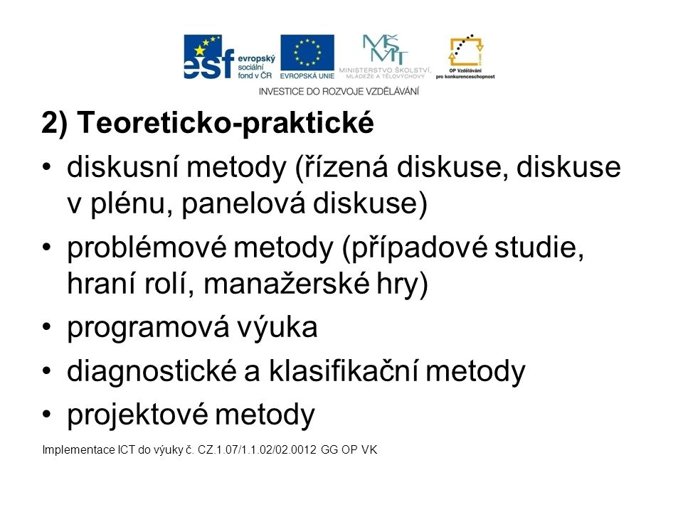 2) Teoreticko-praktické
