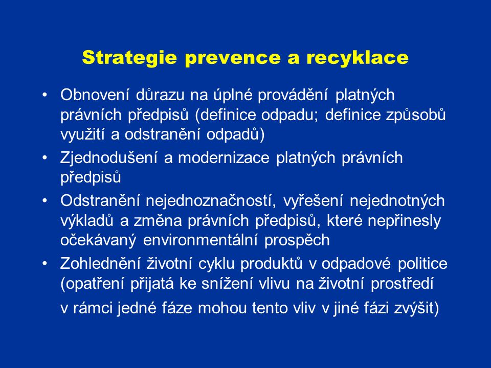 Strategie prevence a recyklace