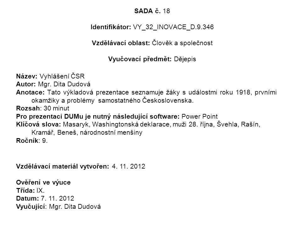 SADA č. 18 Identifikátor: VY_32_INOVACE_D. 9