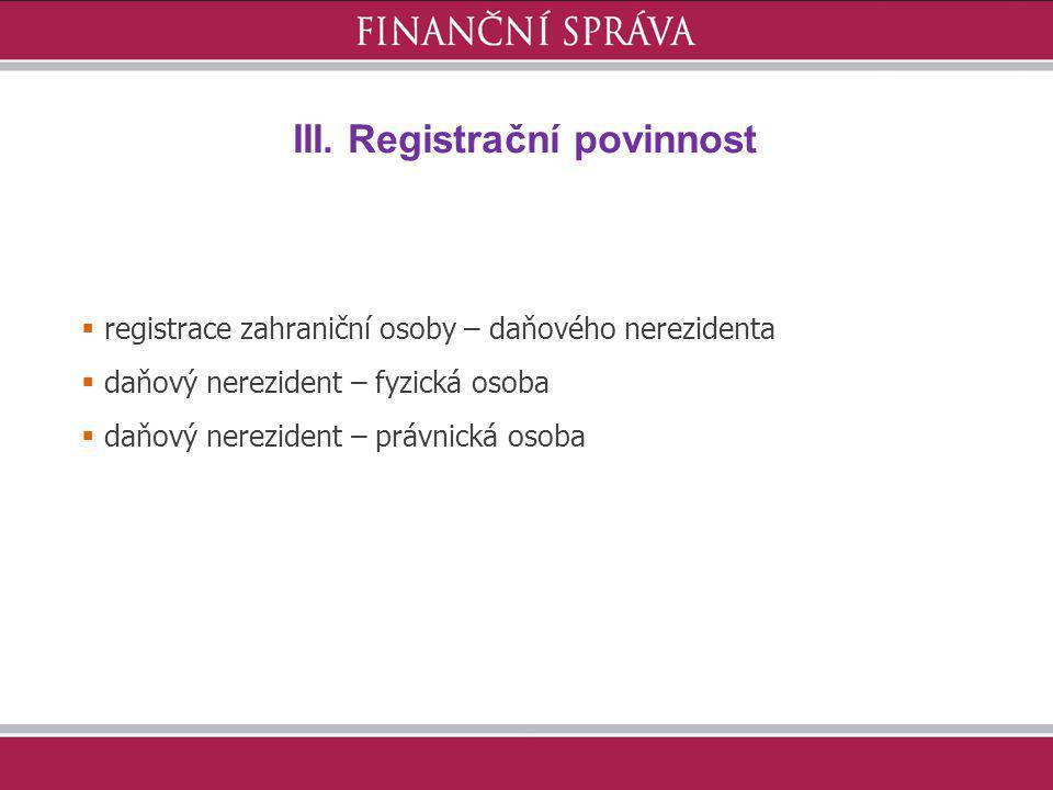 III. Registrační povinnost