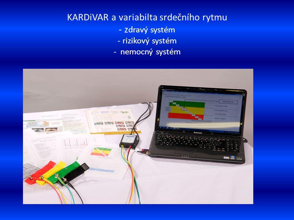 KARDiVAR a variabilta srdečního rytmu - zdravý systém - rizikový systém - nemocný systém