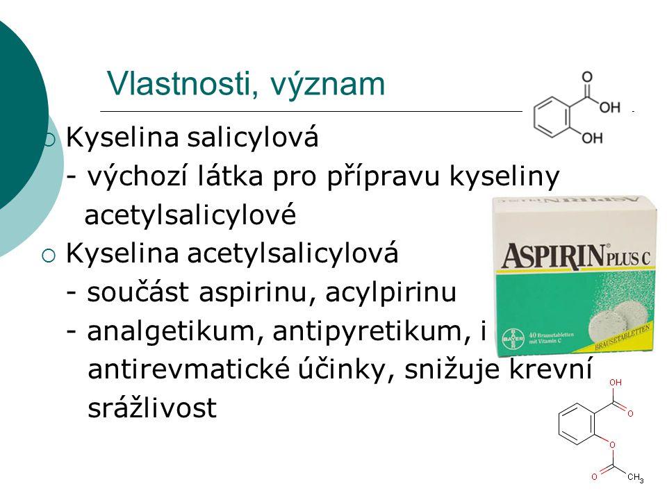 Vlastnosti, význam Kyselina salicylová