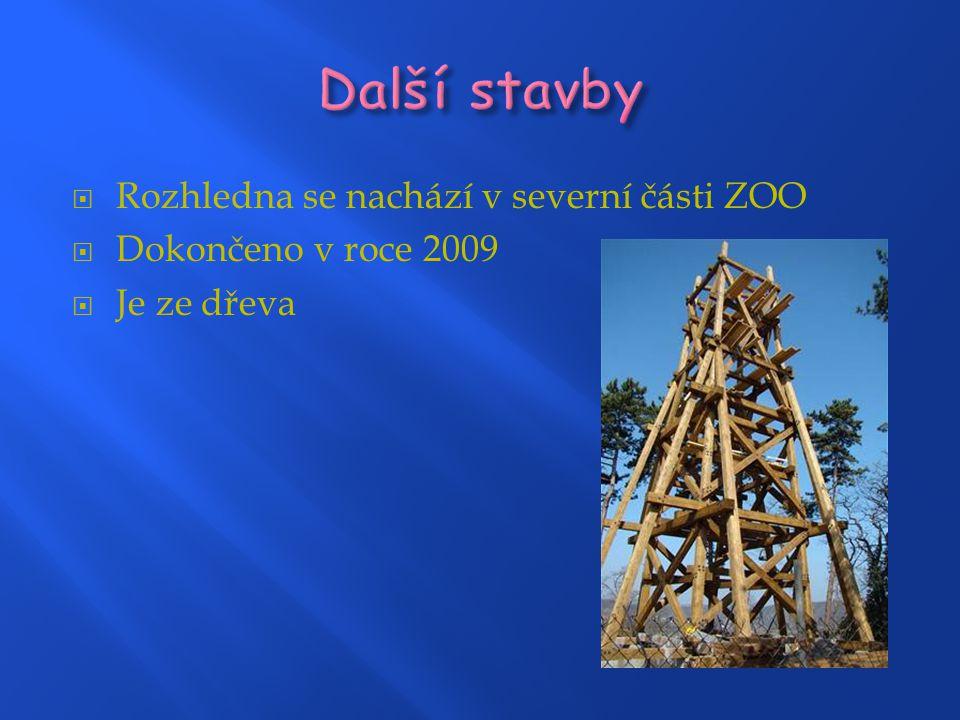 Další stavby Rozhledna se nachází v severní části ZOO