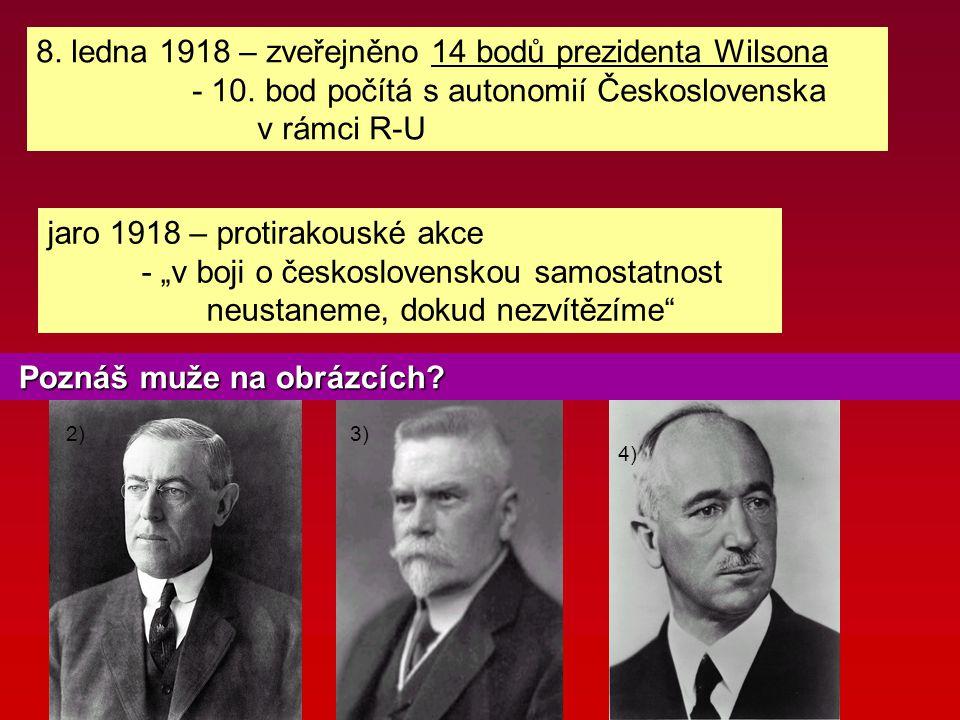 8. ledna 1918 – zveřejněno 14 bodů prezidenta Wilsona