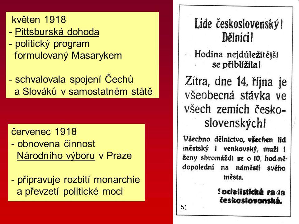 formulovaný Masarykem schvalovala spojení Čechů