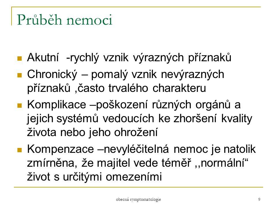 obecná symptomatologie