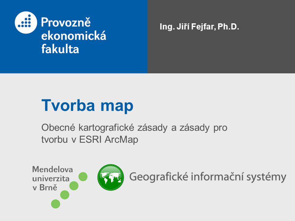 Obecné kartografické zásady a zásady pro tvorbu v ESRI ArcMap