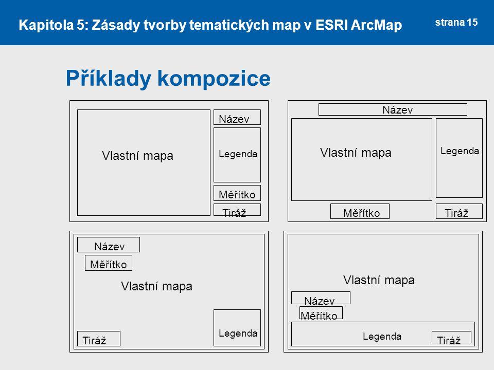 Kapitola 5: Zásady tvorby tematických map v ESRI ArcMap