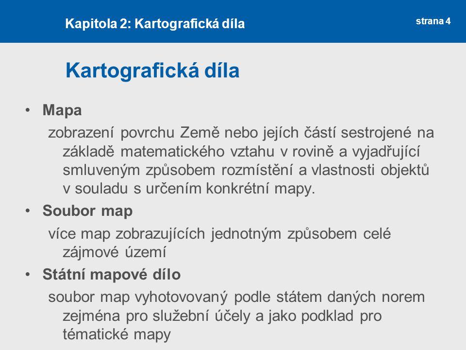 Kartografická díla Mapa