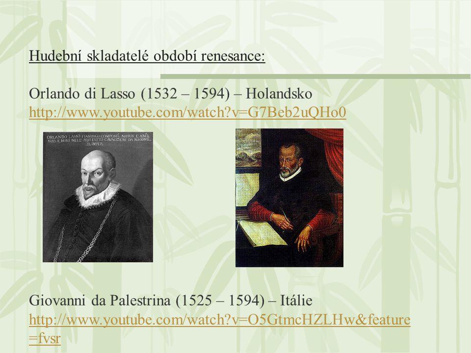 Hudební skladatelé období renesance: