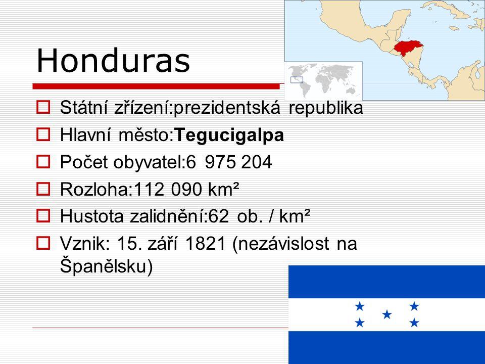 Honduras Státní zřízení:prezidentská republika