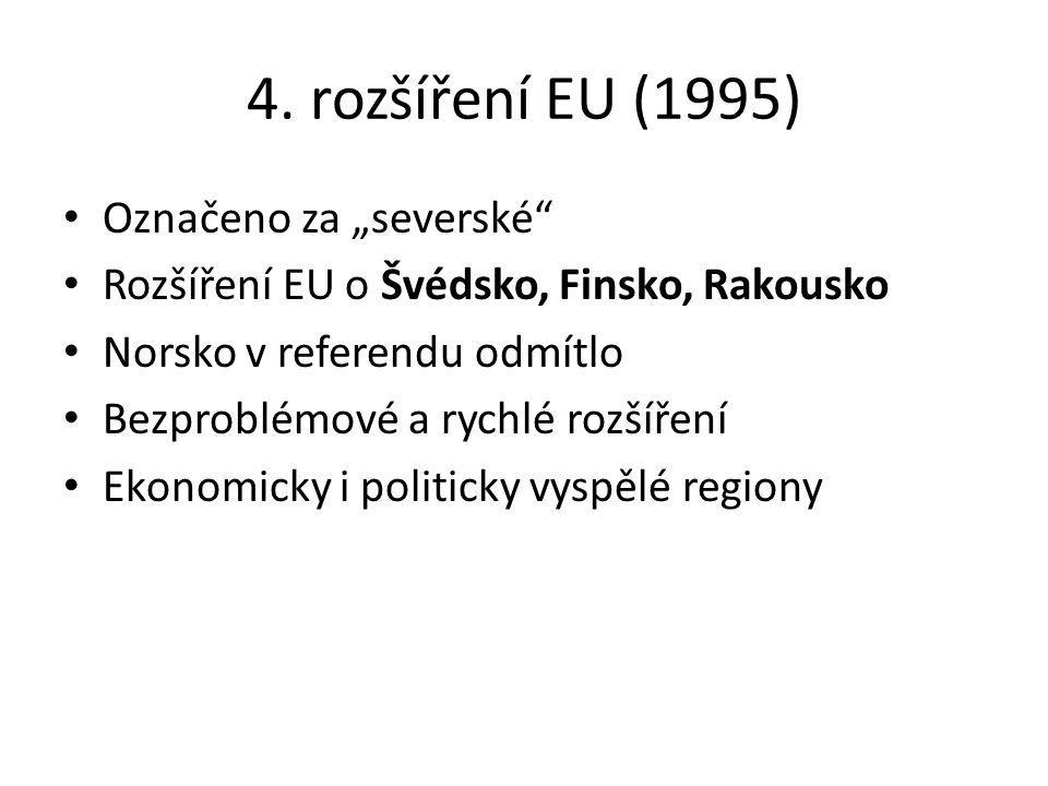 """4. rozšíření EU (1995) Označeno za """"severské"""