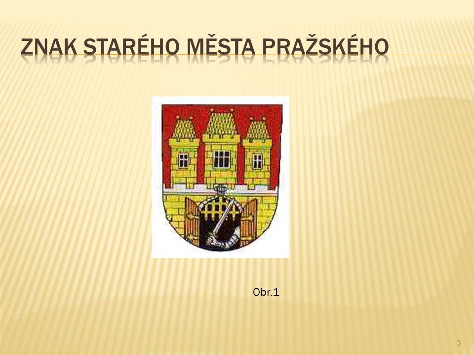 Znak starého města pražského