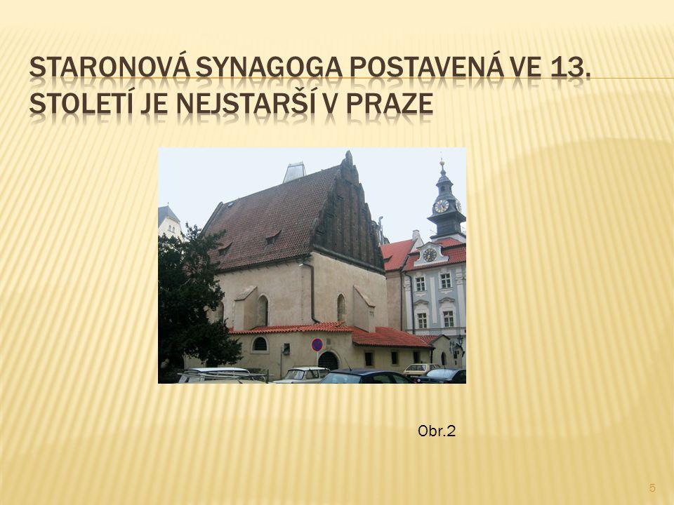 Staronová synagoga postavená ve 13. století je nejstarší v Praze