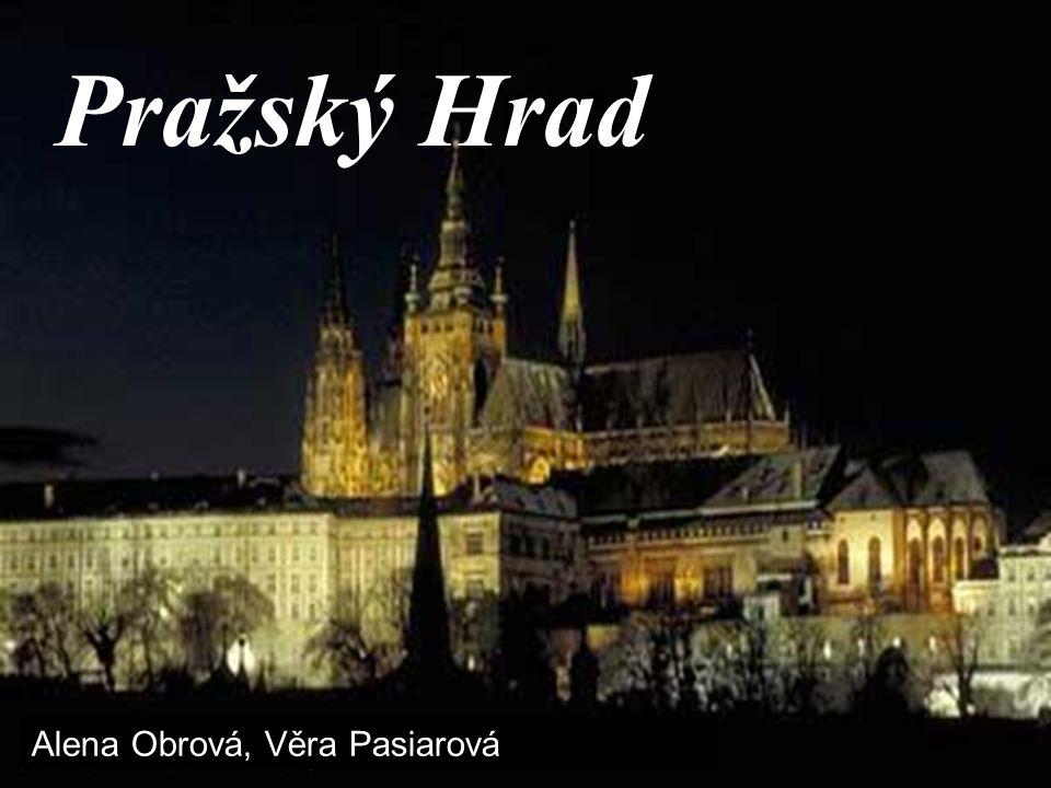 Pražský Hrad Alena Obrová, Věra Pasiarová