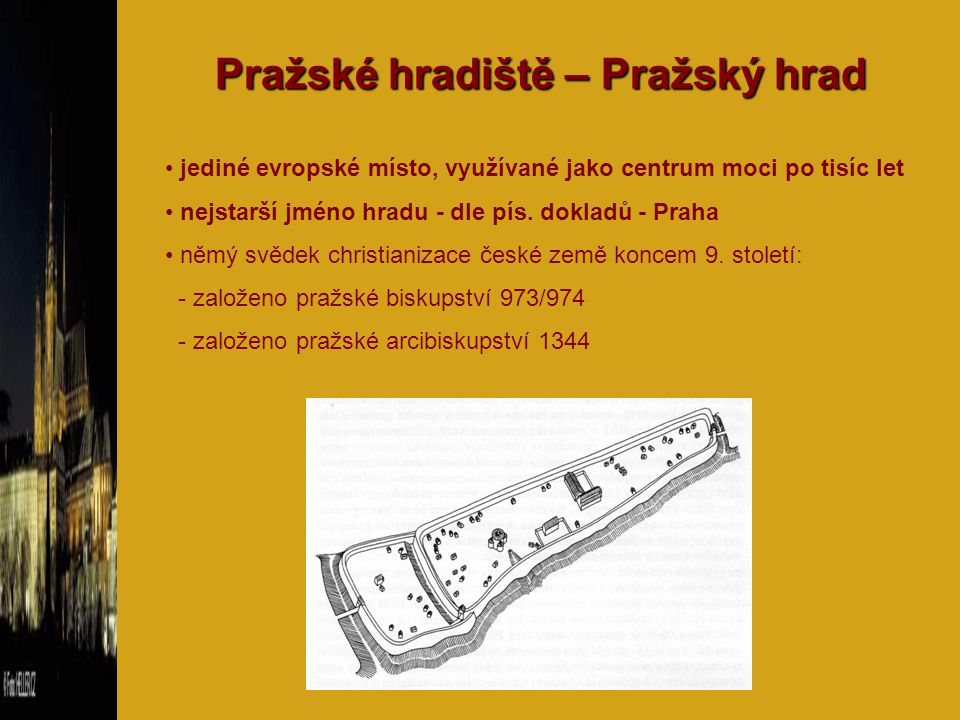 Pražské hradiště – Pražský hrad
