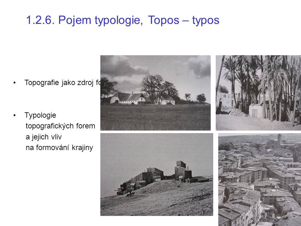 1.2.6. Pojem typologie, Topos – typos