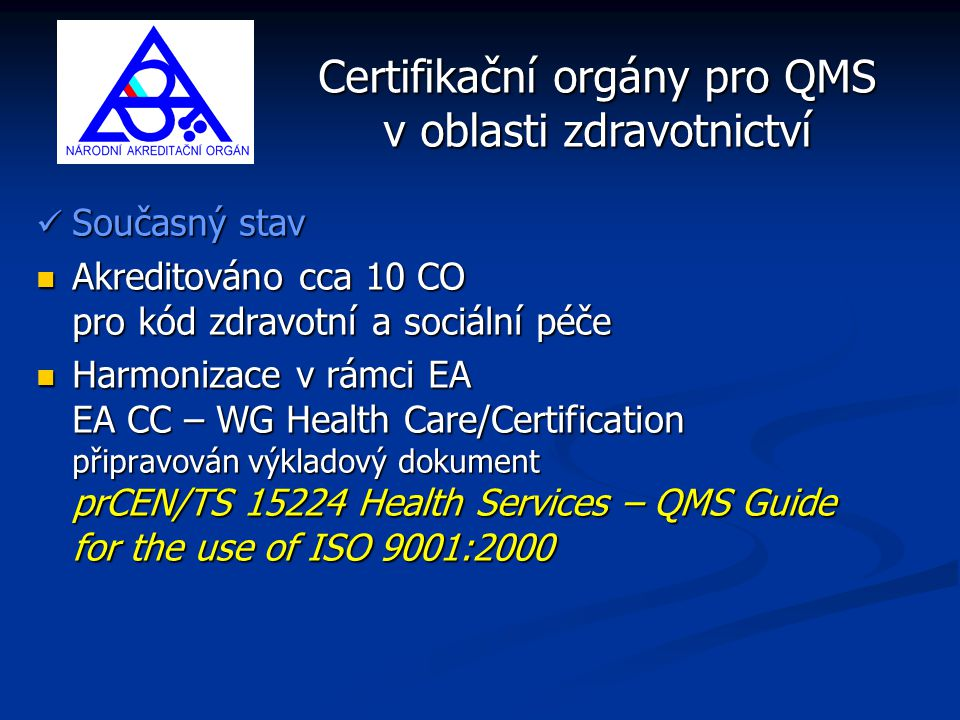 Certifikační orgány pro QMS v oblasti zdravotnictví