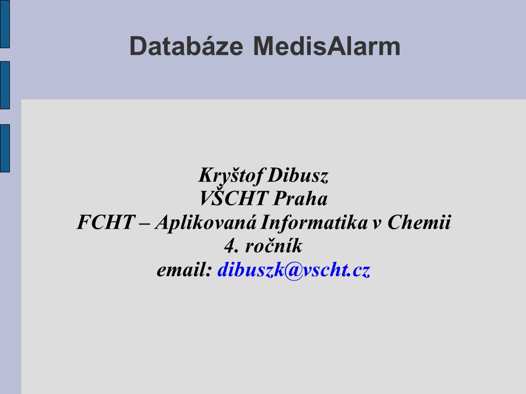 FCHT – Aplikovaná Informatika v Chemii
