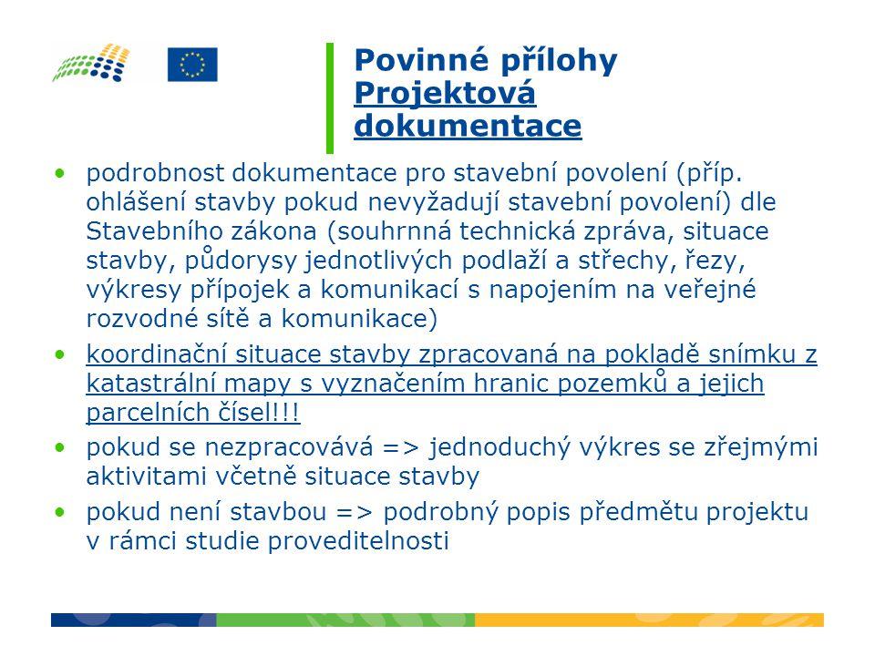 Povinné přílohy Projektová dokumentace