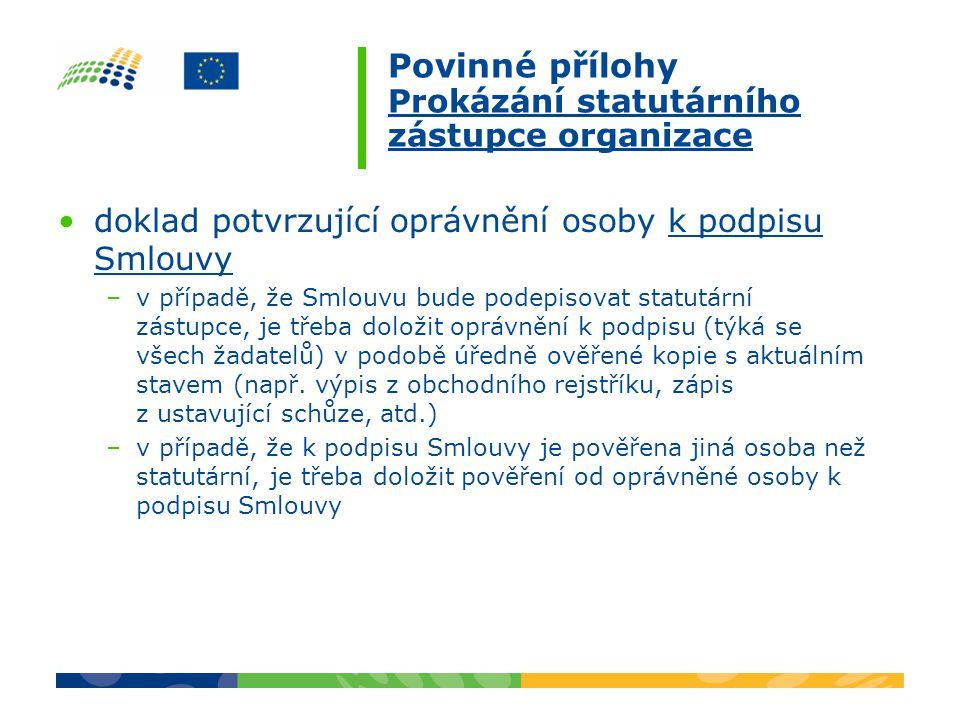 Povinné přílohy Prokázání statutárního zástupce organizace