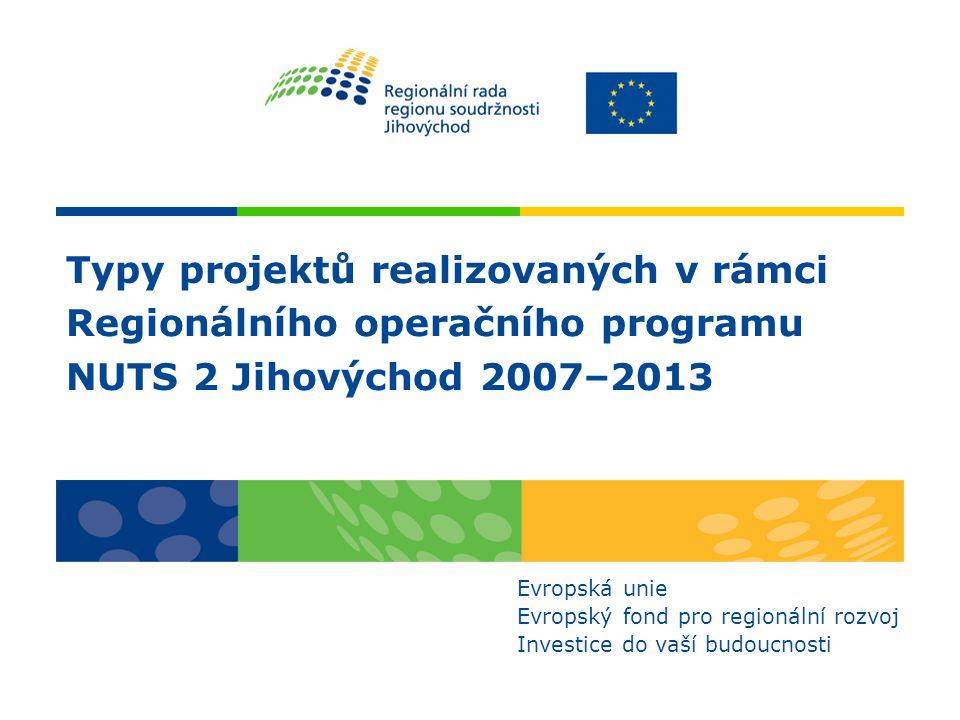 Typy projektů realizovaných v rámci Regionálního operačního programu
