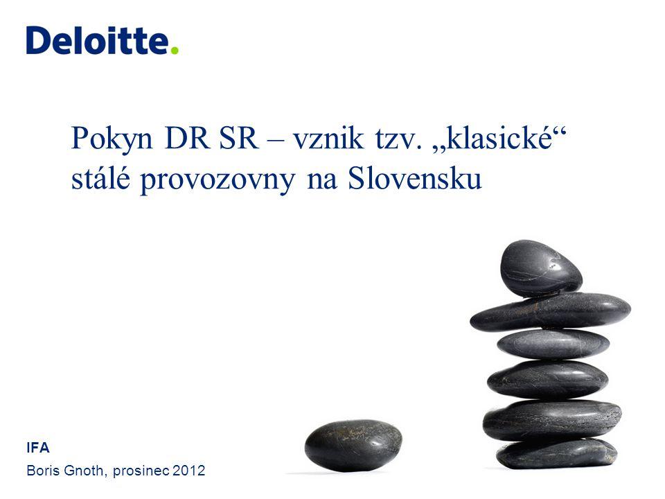 """Pokyn DR SR – vznik tzv. """"klasické stálé provozovny na Slovensku"""