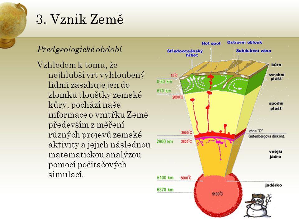 3. Vznik Země Předgeologické období