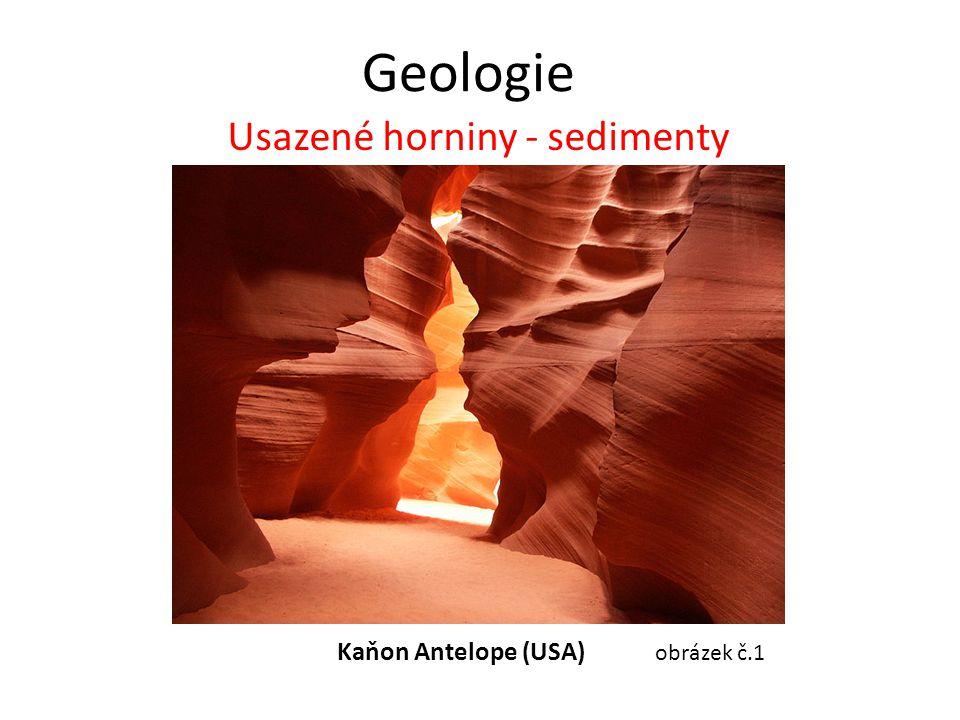 Usazené horniny - sedimenty