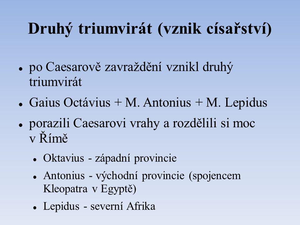 Druhý triumvirát (vznik císařství)