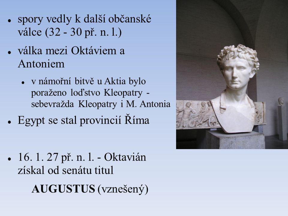 spory vedly k další občanské válce (32 - 30 př. n. l.)