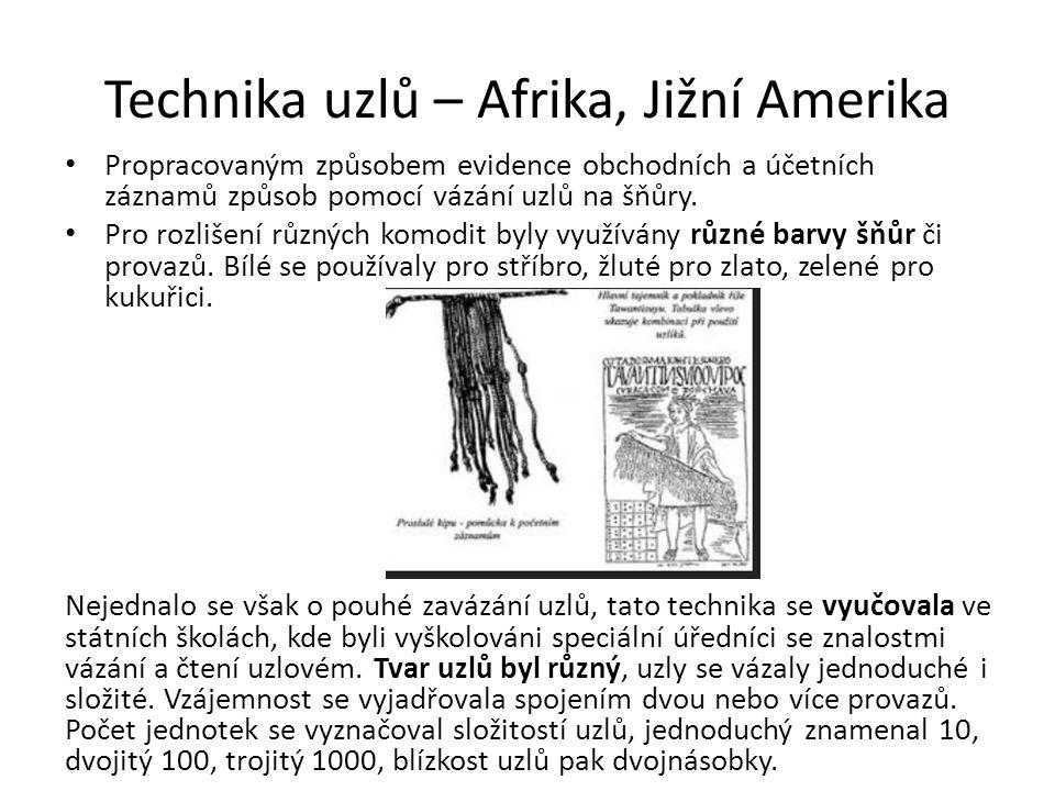 Technika uzlů – Afrika, Jižní Amerika