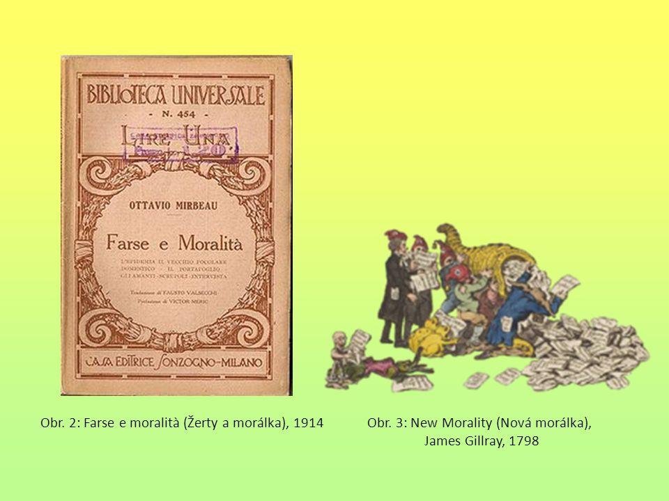 Obr. 2: Farse e moralità (Žerty a morálka), 1914 Obr
