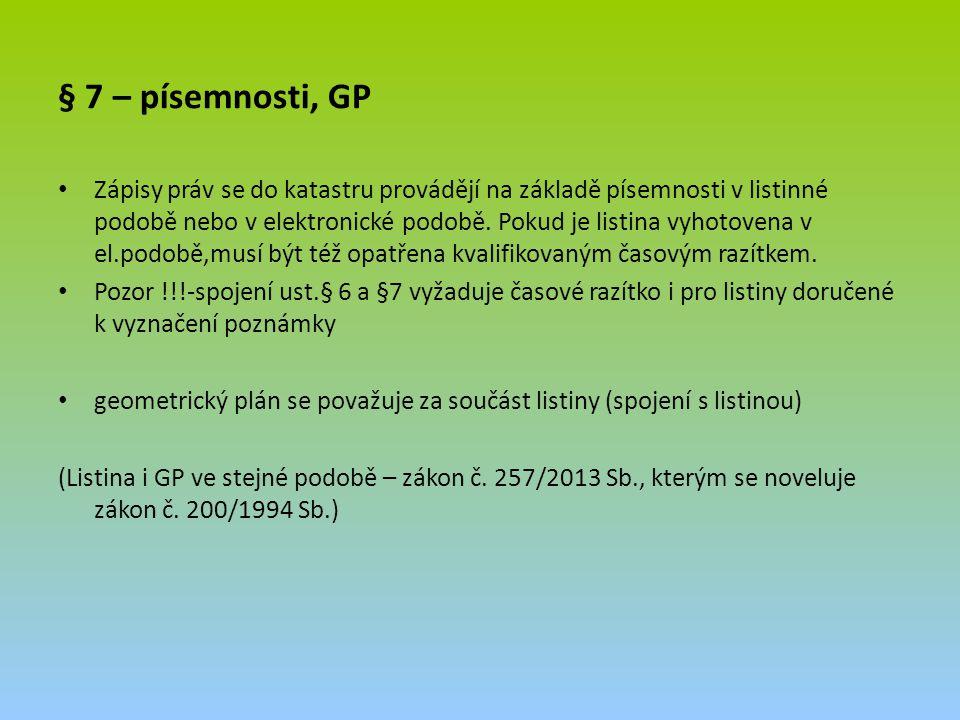 § 7 – písemnosti, GP