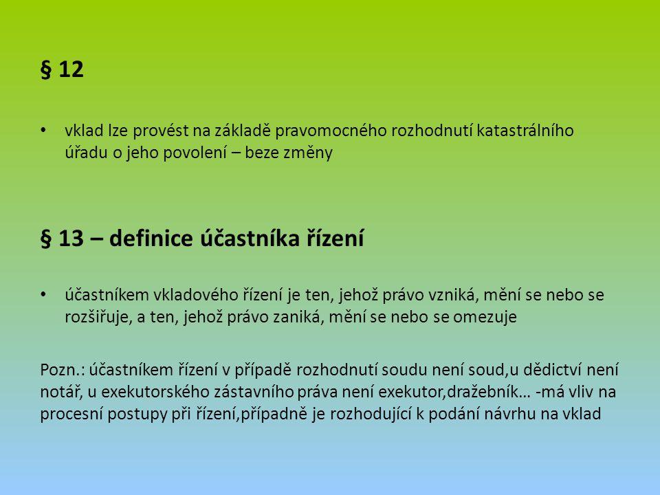§ 13 – definice účastníka řízení