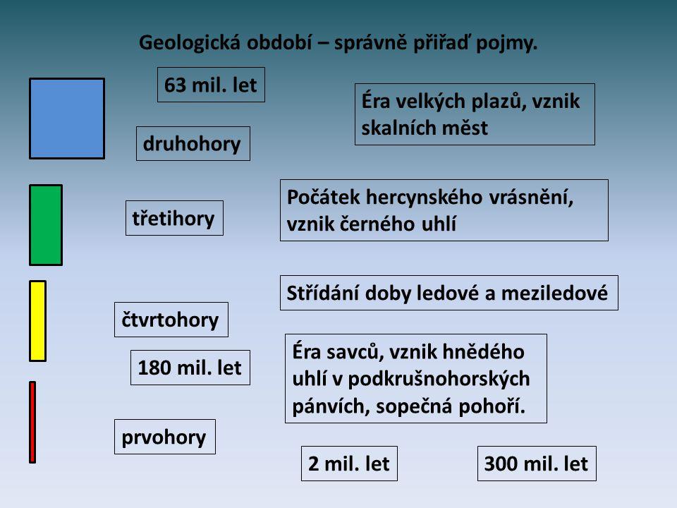 Geologická období – správně přiřaď pojmy.