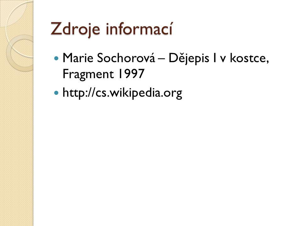 Zdroje informací Marie Sochorová – Dějepis I v kostce, Fragment 1997