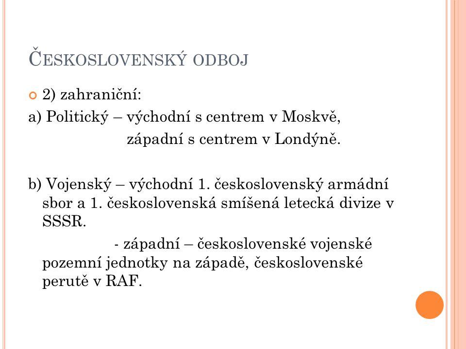 Československý odboj 2) zahraniční: