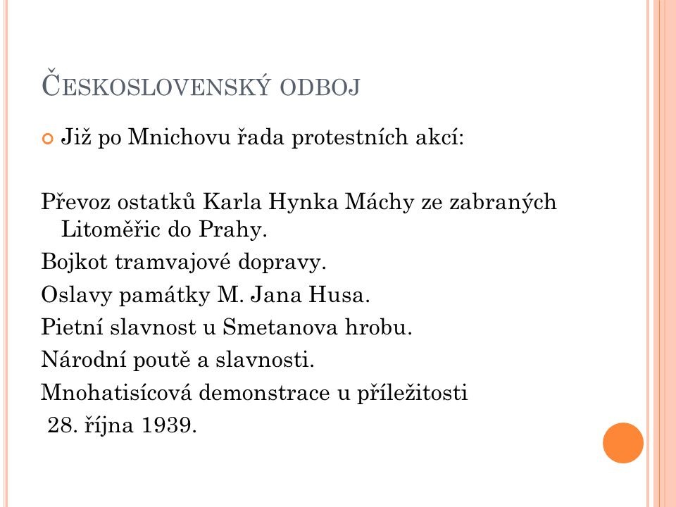 Československý odboj Již po Mnichovu řada protestních akcí: