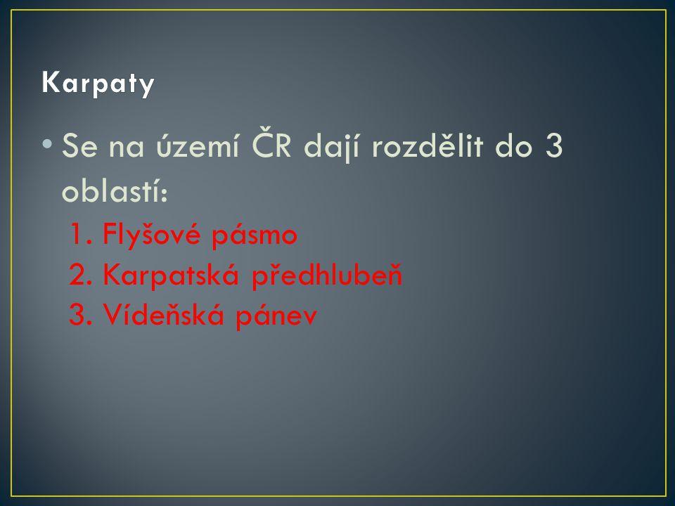 Se na území ČR dají rozdělit do 3 oblastí: