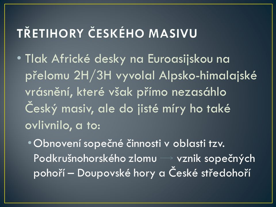 TŘETIHORY ČESKÉHO MASIVU
