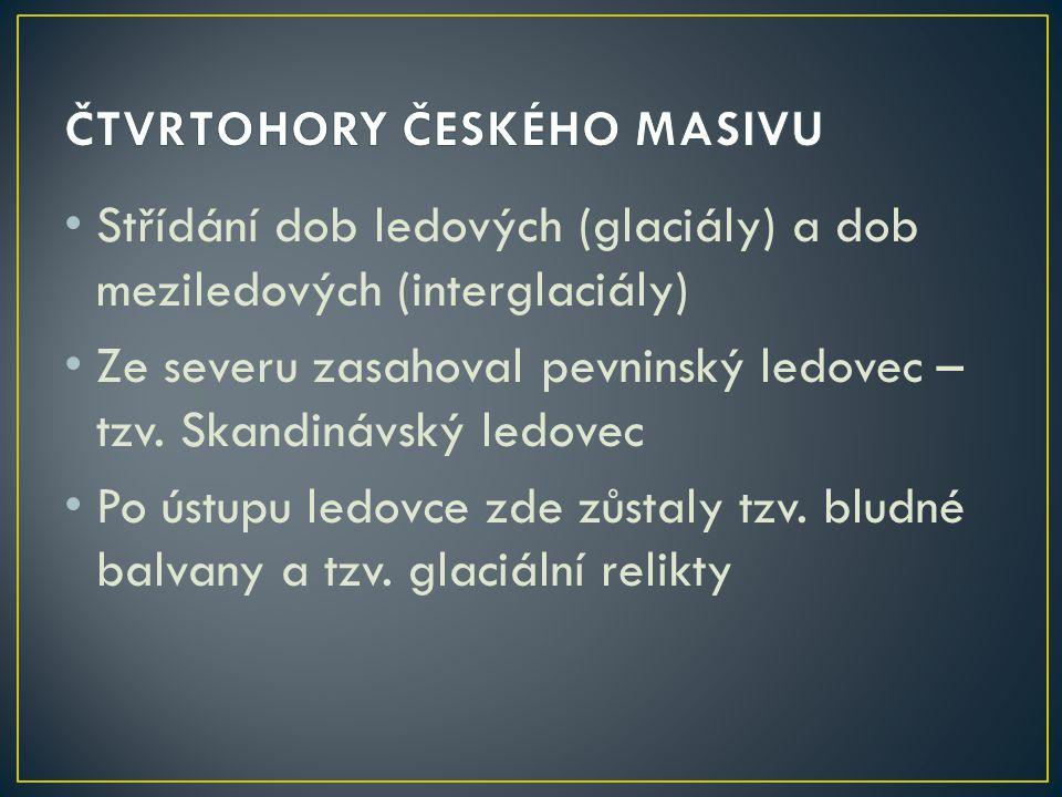 ČTVRTOHORY ČESKÉHO MASIVU