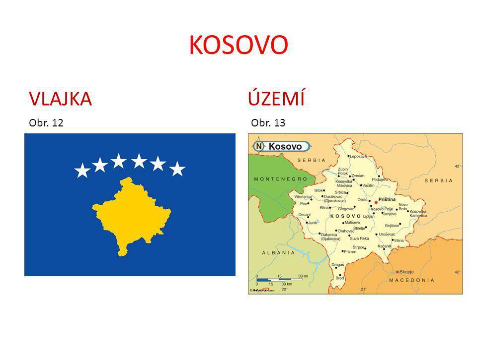 KOSOVO VLAJKA ÚZEMÍ Obr. 12 Obr. 13