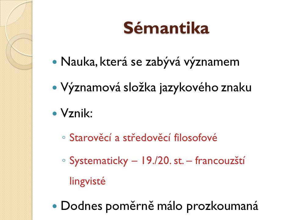 Sémantika Nauka, která se zabývá významem