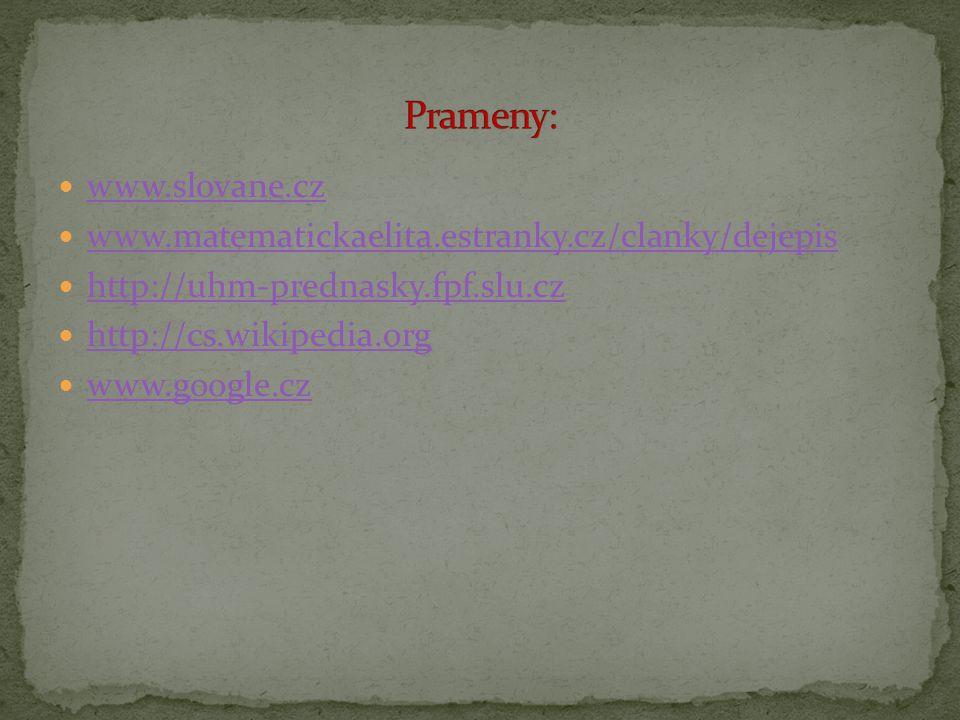 Prameny: www.slovane.cz