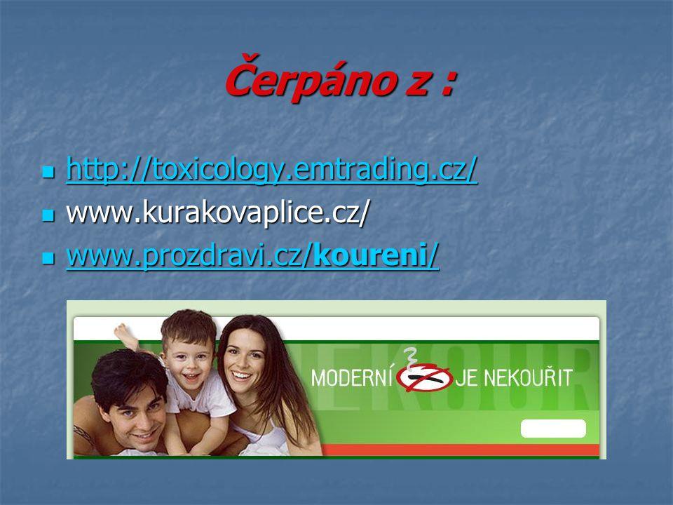 Čerpáno z : http://toxicology.emtrading.cz/ www.kurakovaplice.cz/