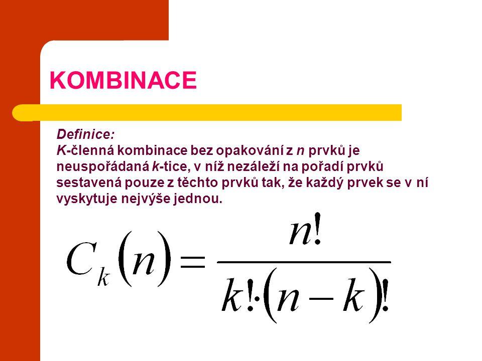 KOMBINACE Definice: