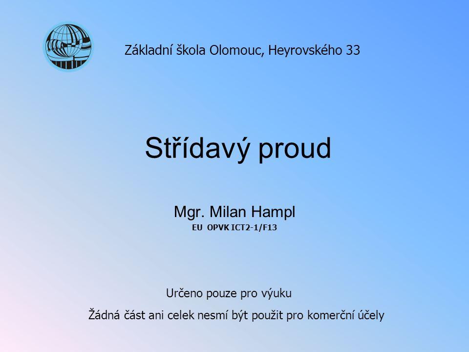Mgr. Milan Hampl EU OPVK ICT2-1/F13