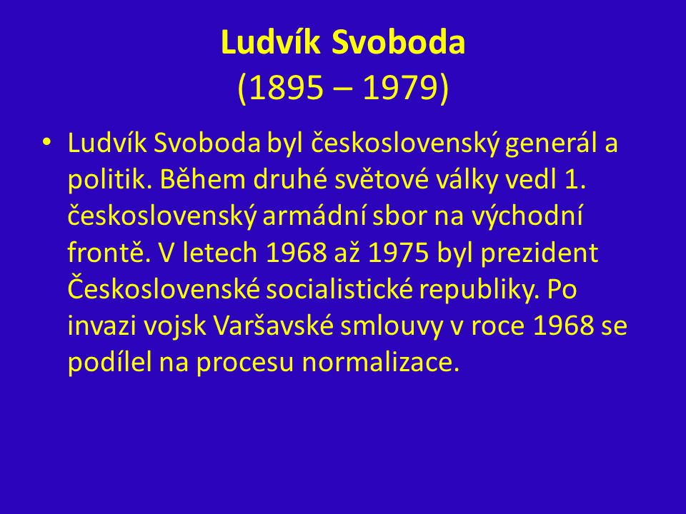 Ludvík Svoboda (1895 – 1979)