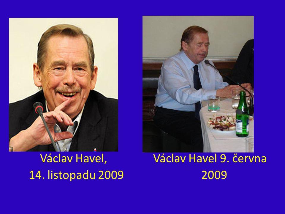 Václav Havel, Václav Havel 9. června